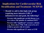 implications for cardiovascular risk stratification and treatment ncep iii