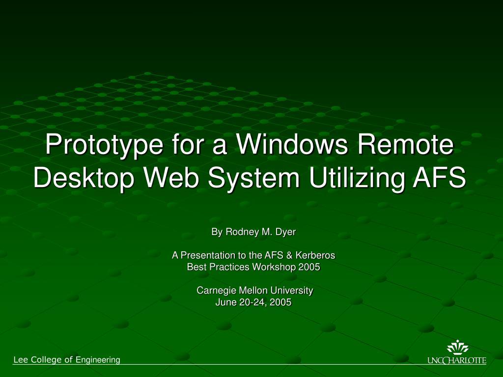 prototype for a windows remote desktop web system utilizing afs l.