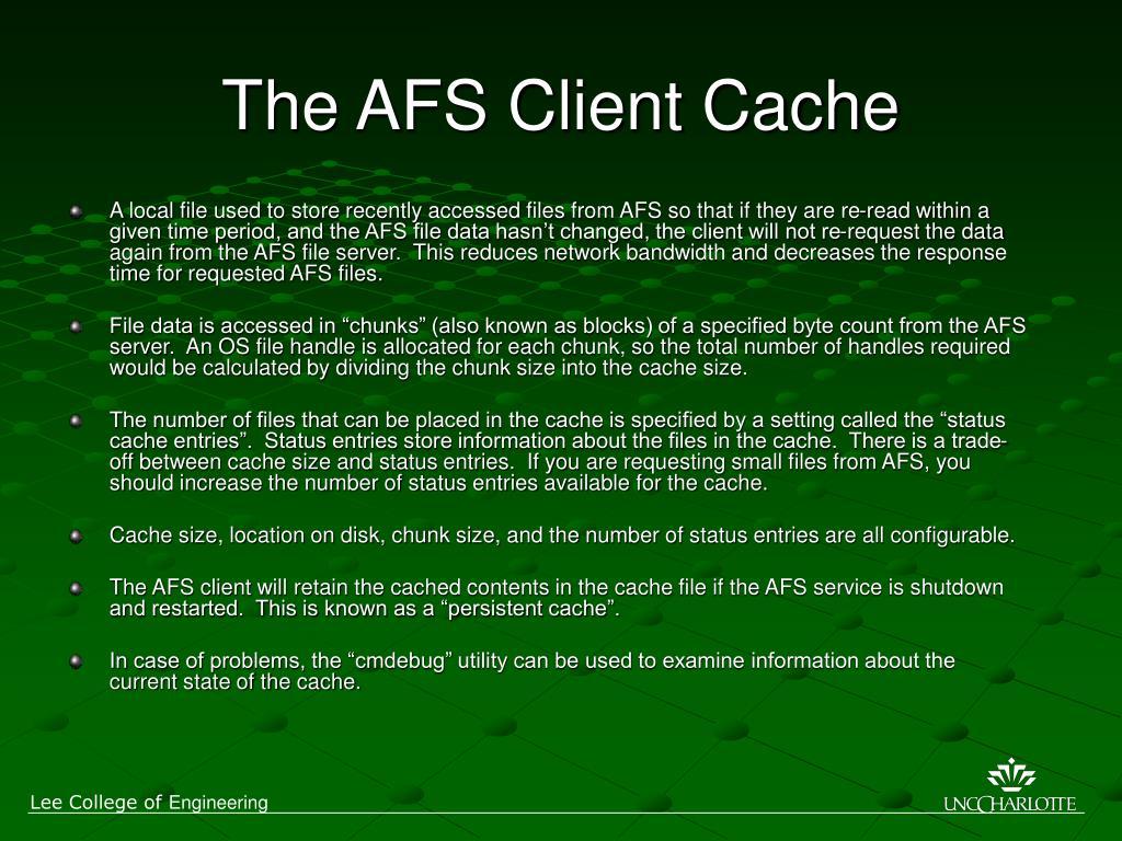 The AFS Client Cache