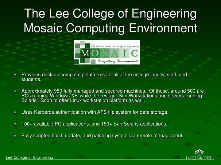 The lee college of engineering mosaic computing environment