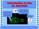 introduction to the ol 600 nvg11