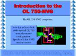 introduction to the ol 750 nvg8