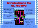 introduction to the ol 750 nvg9
