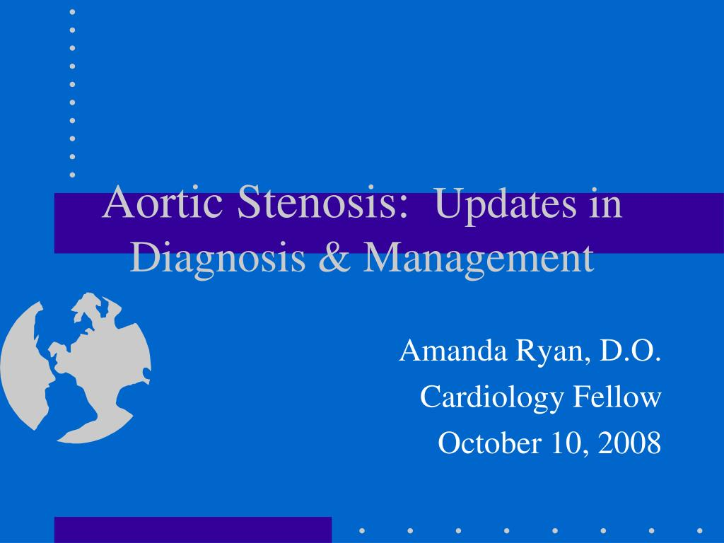 aortic stenosis updates in diagnosis management l.