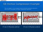 ge archive compression example25