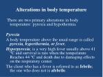 alterations in body temperature