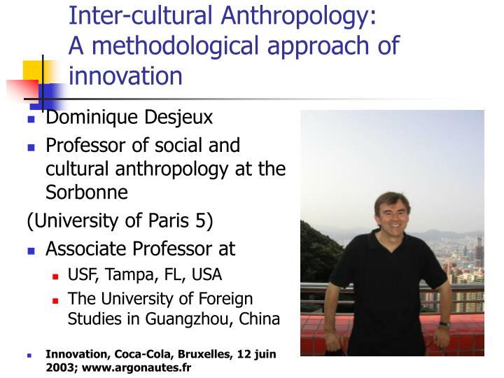 Inter cultural anthropology a methodological approach of innovation