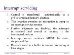 interrupt servicing