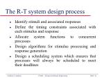 the r t system design process