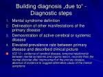 building diagnosis due to diagnostic steps
