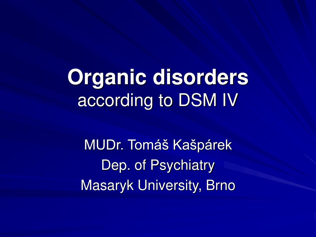 organic disorders according to dsm iv l.