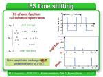 fs time shifting