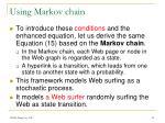 using markov chain