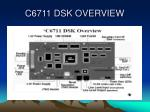 c6711 dsk overview