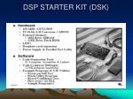 dsp starter kit dsk
