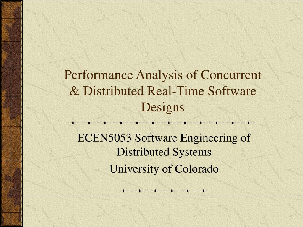 performance analysis of concurrent distributed real time software designs l.
