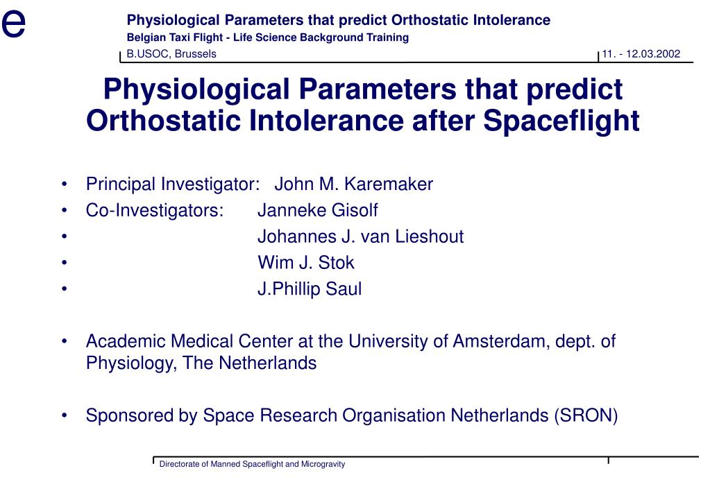 physiological parameters that predict orthostatic intolerance after spaceflight l.