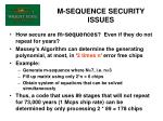 m sequence security issues