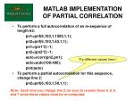matlab implementation of partial correlation
