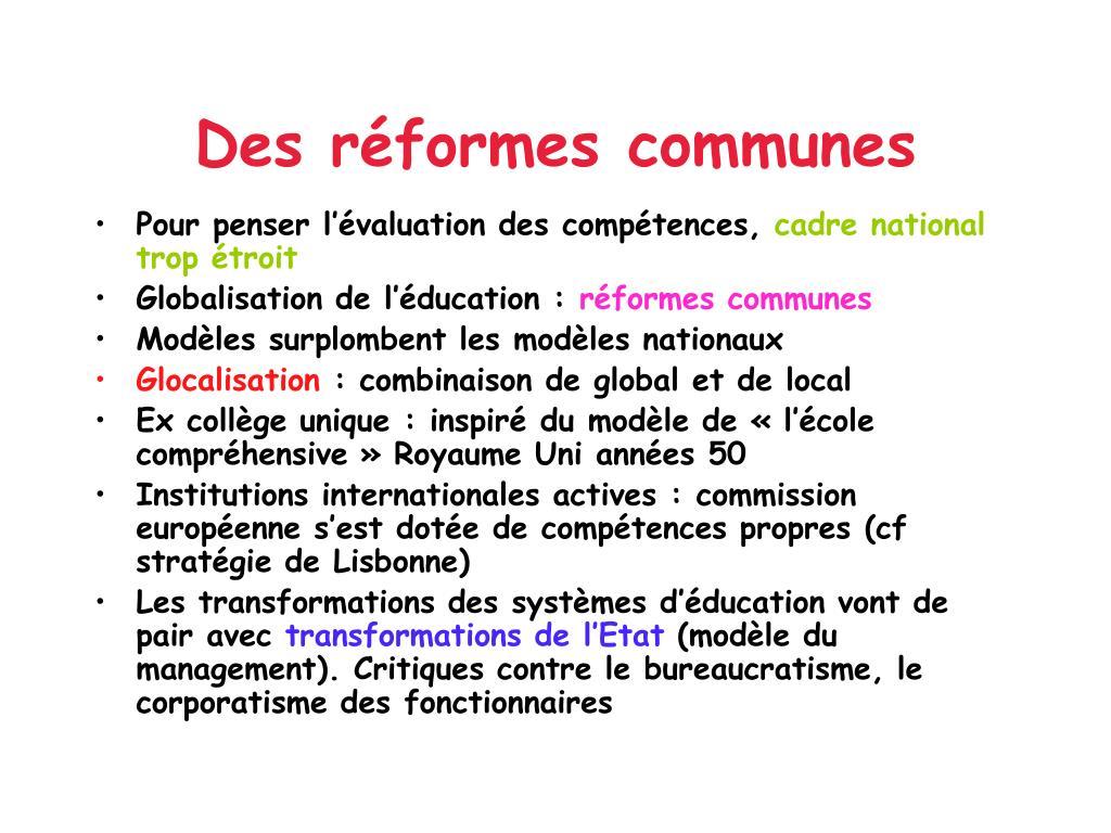 Des réformes communes