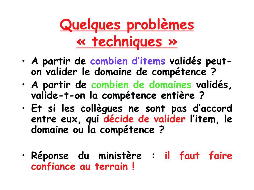 Quelques problèmes «techniques»