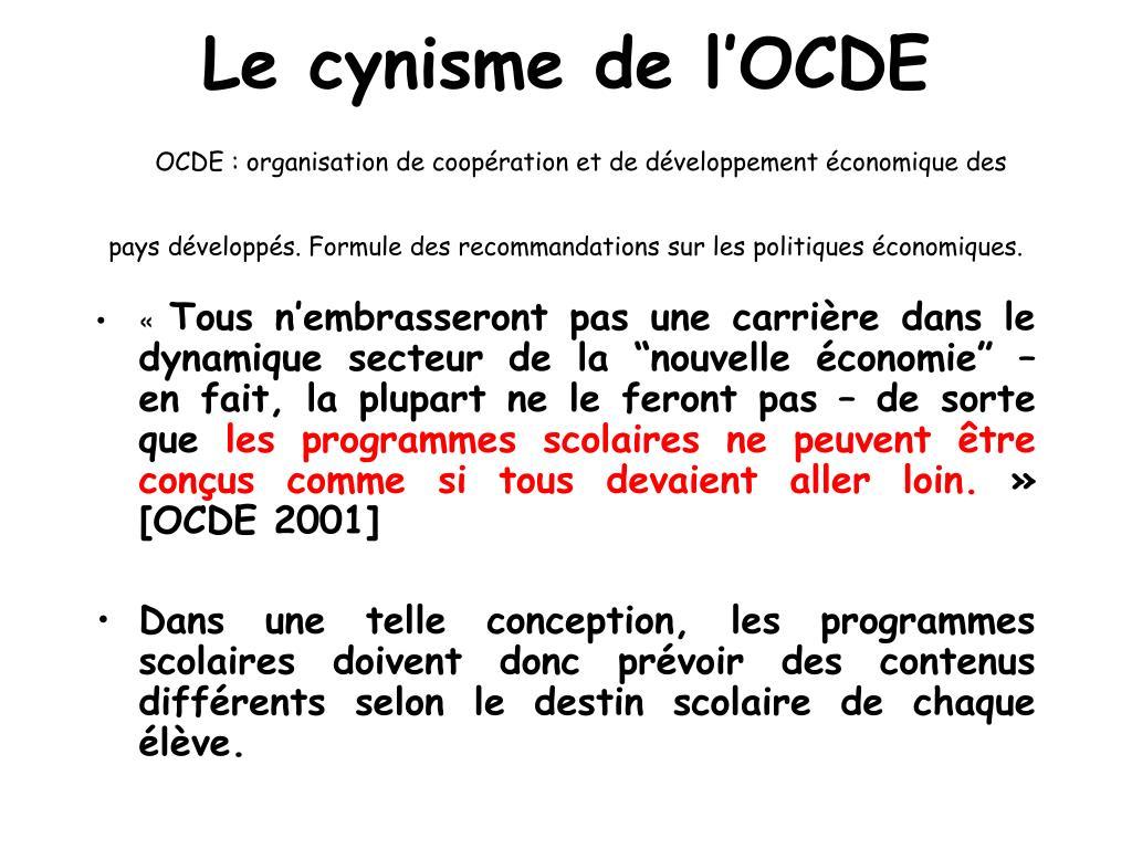 Le cynisme de l'OCDE
