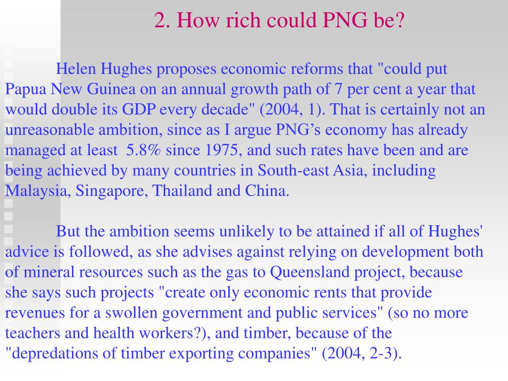 2. How rich could PNG be?