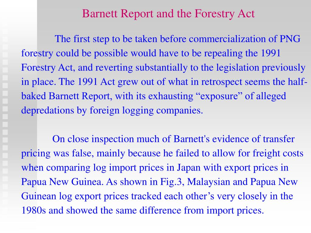 Barnett Report and the Forestry Act