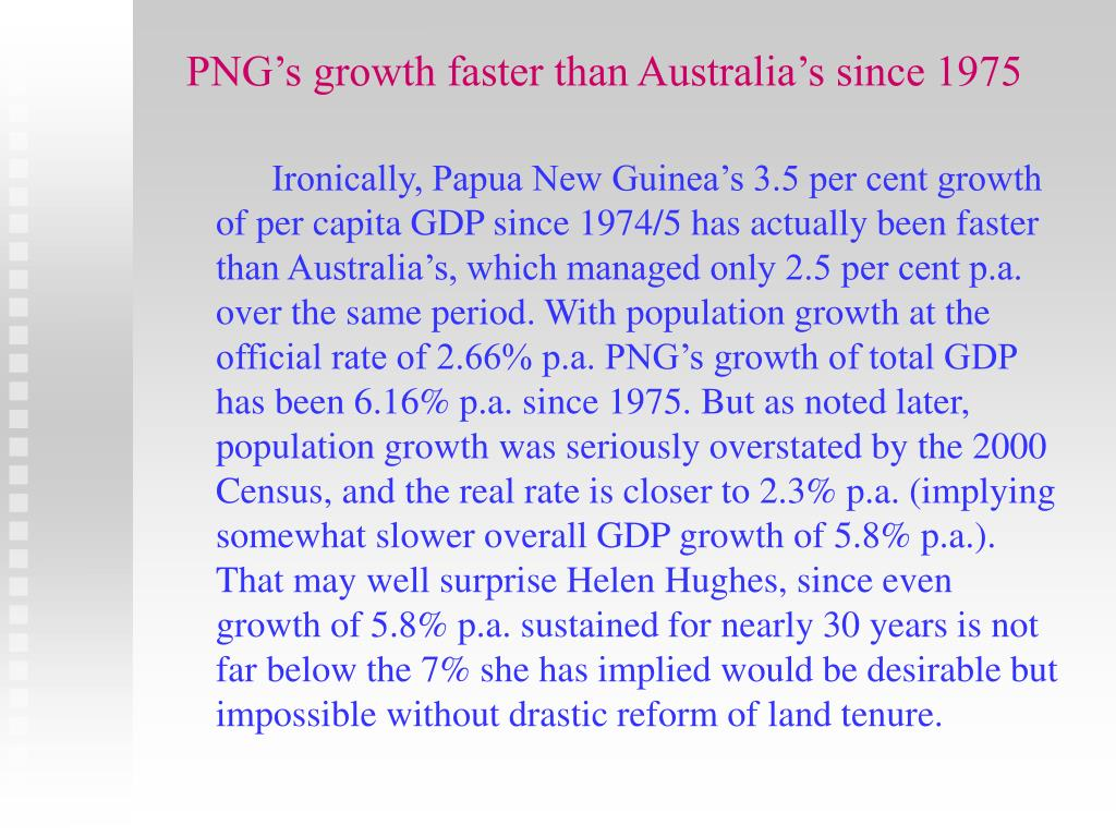 PNG's growth faster than Australia's since 1975