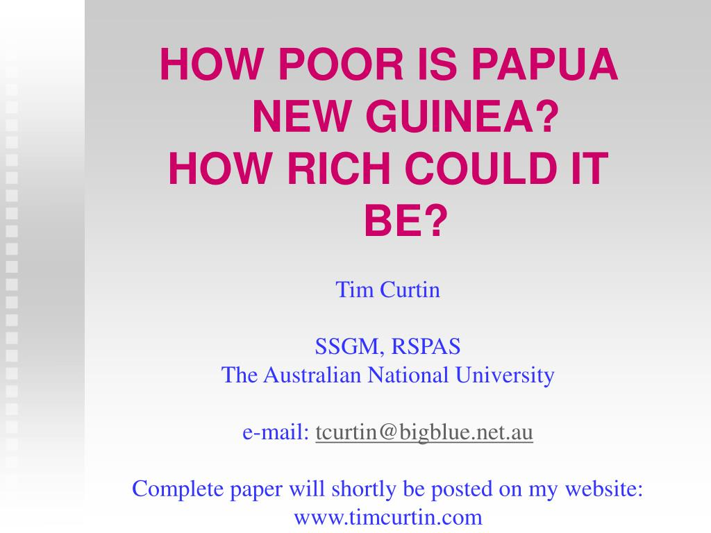 HOW POOR IS PAPUA NEW GUINEA?