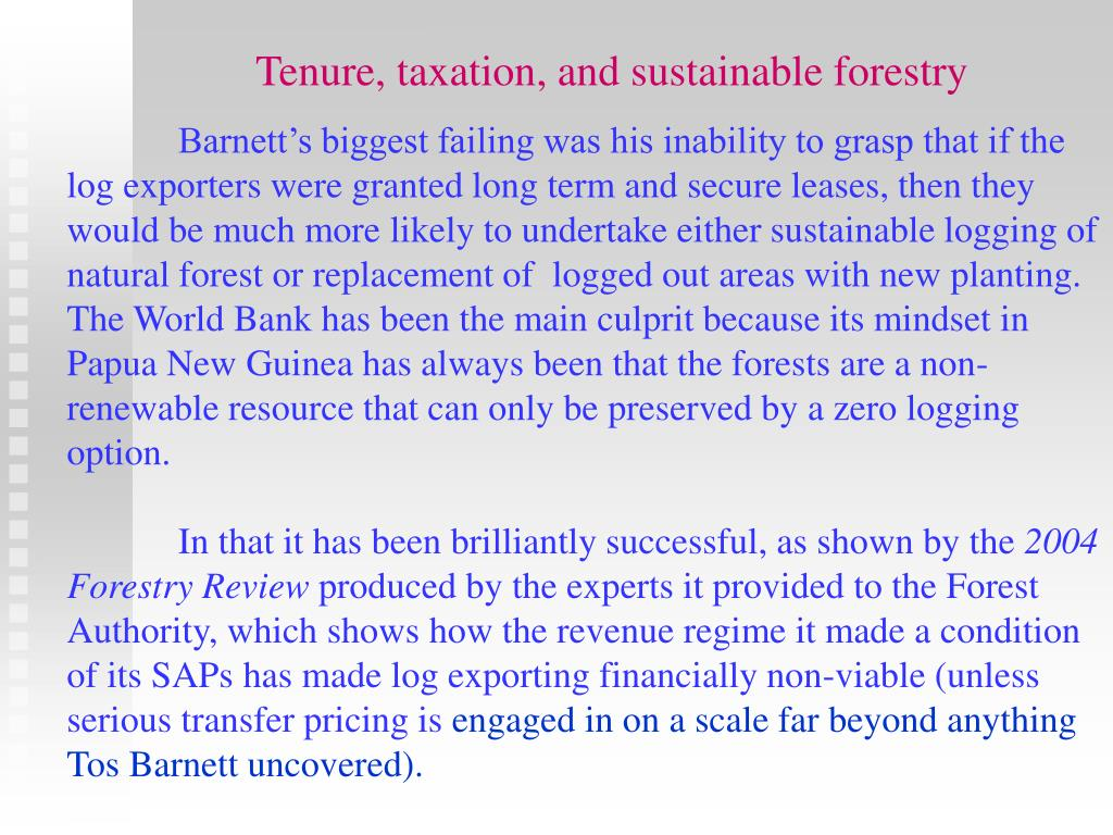 Tenure, taxation, and sustainable forestry