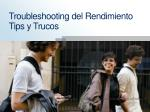 troubleshooting del rendimiento tips y trucos