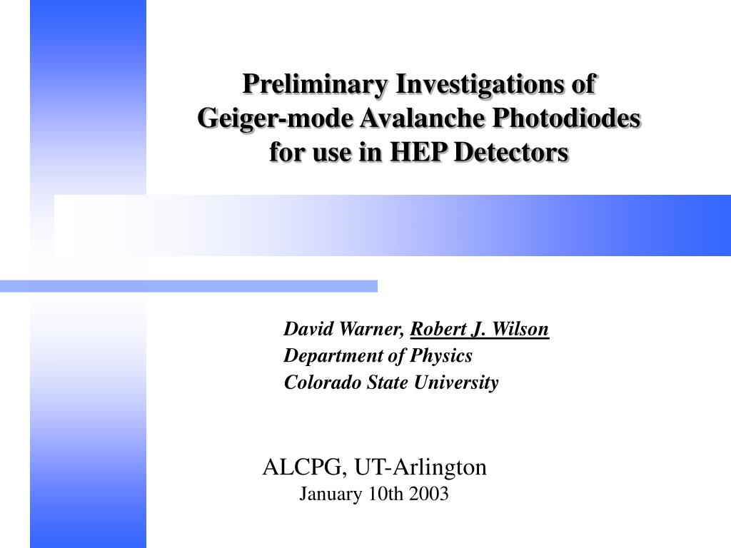 preliminary investigations of geiger mode avalanche photodiodes for use in hep detectors l.