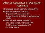 other consequences of depression psychiatric