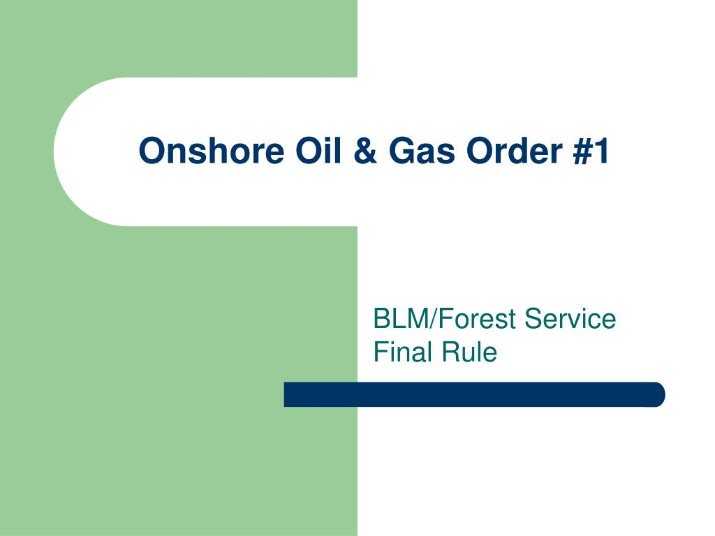 onshore oil gas order 1 l.