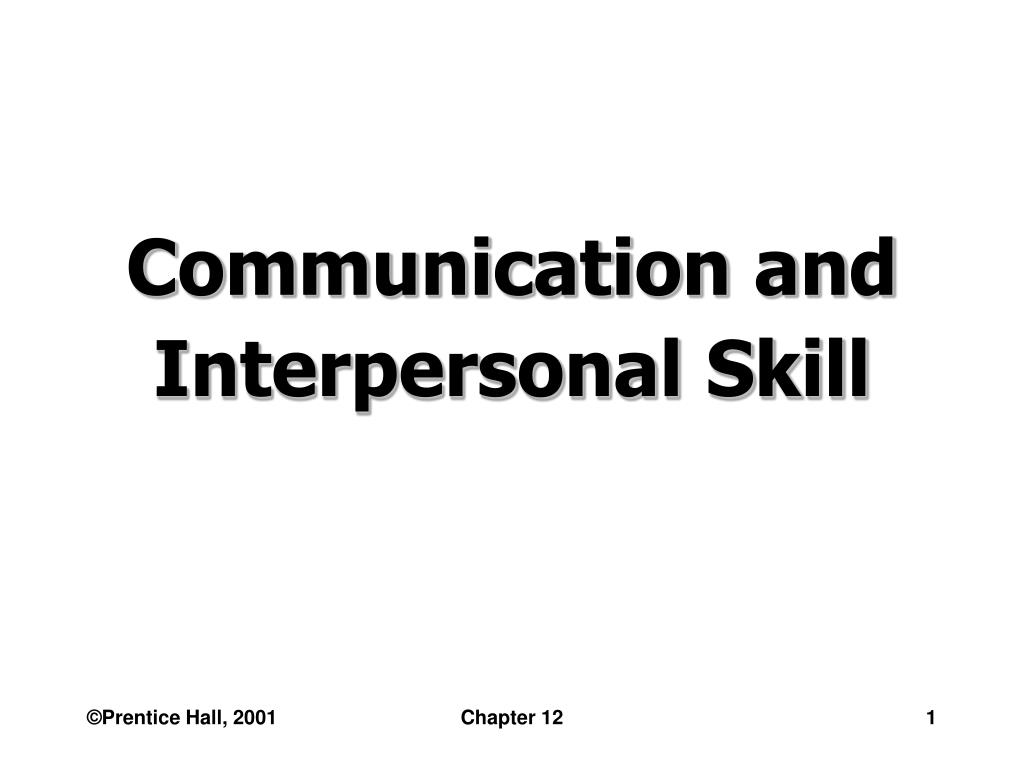communication and interpersonal skill l.