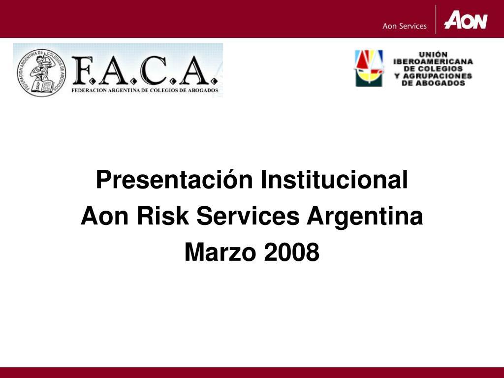presentaci n institucional aon risk services argentina marzo 2008 l.