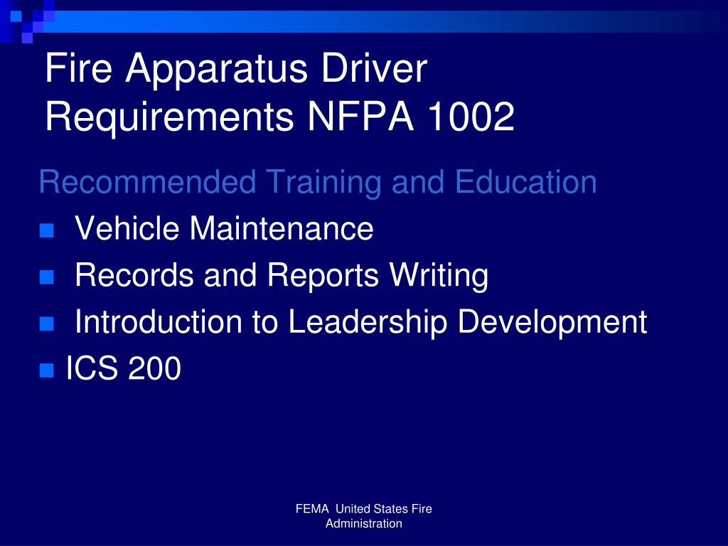 Fire Apparatus Driver Requirements NFPA 1002