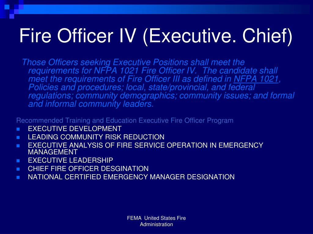 Fire Officer IV (Executive. Chief)