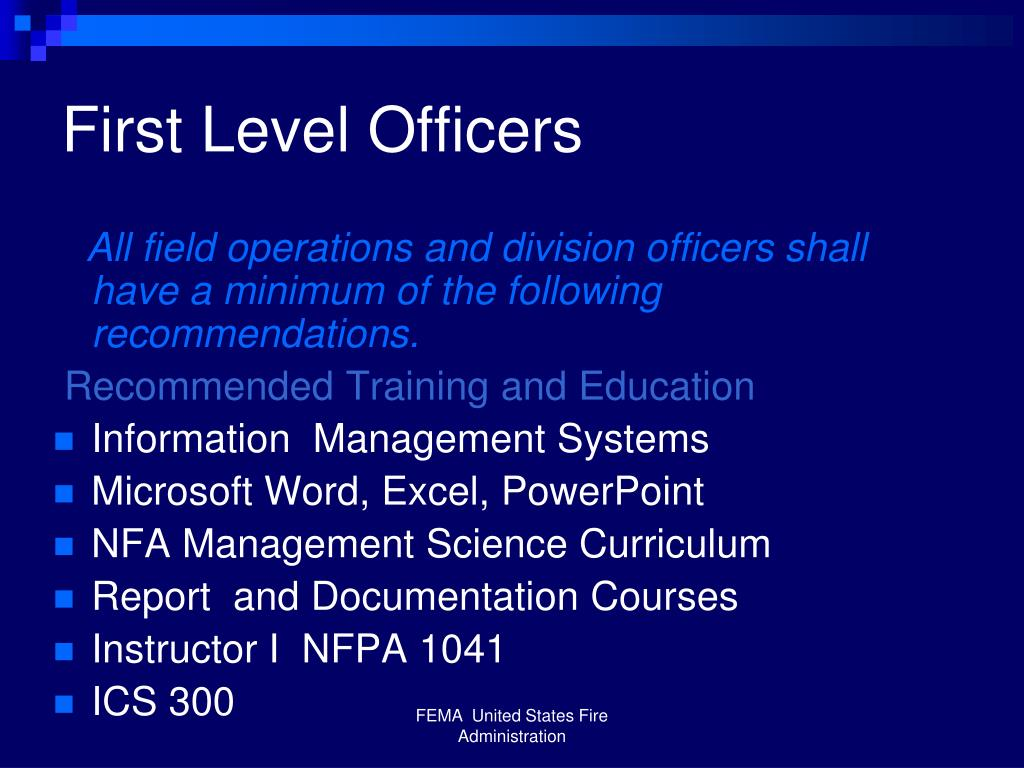 First Level Officers