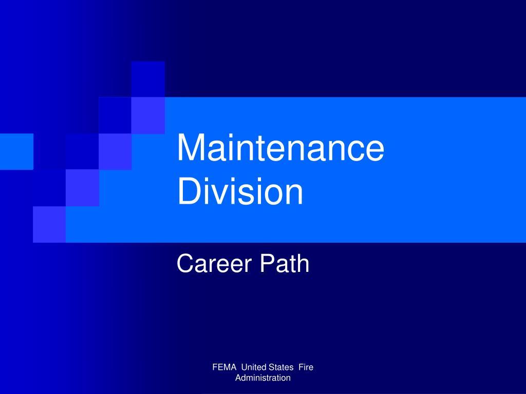 Maintenance Division