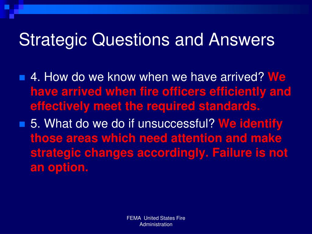 Strategic Questions and Answers