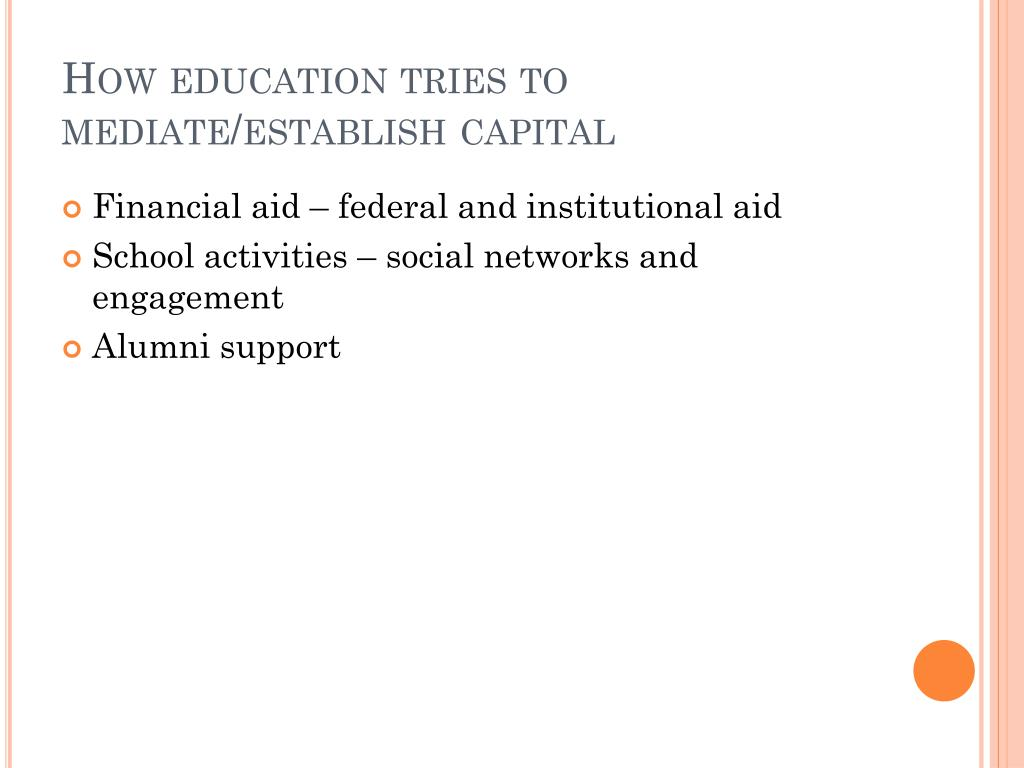 How education tries to mediate/establish capital