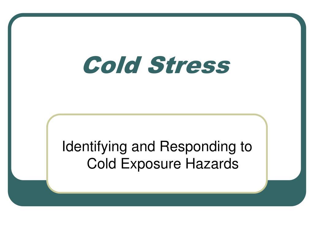 cold stress l.