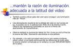 mant n la raz n de iluminaci n adecuada a la latitud del video4