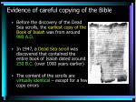 evidence of careful copying of the bible