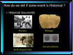how do we tell if some event is historical