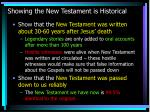 showing the new testament is historical