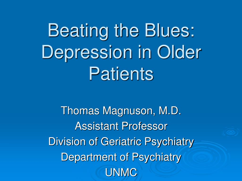 beating the blues depression in older patients l.