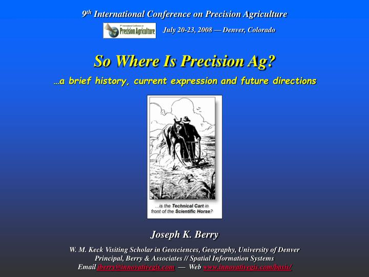 So where is precision ag a brief history current expression and future directions